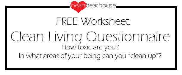 Clean Living Questionnaire